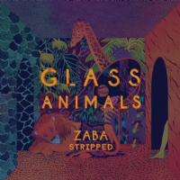 Glass Animals - Zaba Stripped RSD 2019